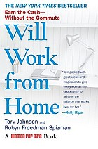 Will work from home : earn the cash--without the commute
