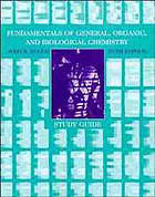 Study guide to accompany Fundamentals of general, organic, and biological chemistry, sixth edition