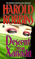 Descent from Xanadu : a novel