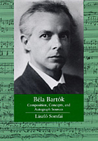 Béla Bartók : composition, concepts, and autograph sources