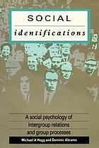 Social identifications : a social psychology of intergroup relations and group processes