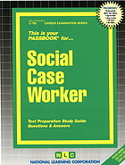 Case worker : test preparation study guide questions & answers