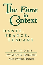 The Fiore in context : Dante, France, Tuscany