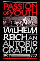 Passion of youth : an autobiography, 1897-1922
