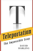 Teleportation : the impossible leap