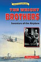 The Wright brothers : inventors of the airplane