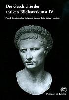 Die Geschichte der antiken BildhauerkunstDie Geschichte der antiken Bildhauerkunst