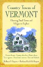 Country towns of Vermont : charming small towns and villages to explore