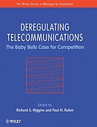 Deregulating telecommunications : the Baby Bells case for competition
