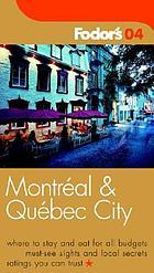 Fodor's 04 Montréal & Québec City