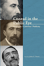 Conrad in the public eye : biography, criticism, publicity