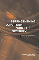 Strengthening long-term nuclear security protecting weapon-usable material in Russia