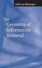 The geometry of information retrieval