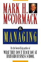 Mark H. McCormack on managing
