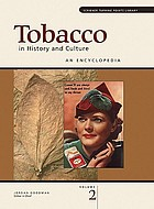 Tobacco in history and culture : an encyclopedia