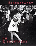 Eisenstaedt on Eisenstaedt : a self-portrait : photos and text