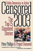 Censored 2003 : the top 25 censored stories