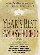 The year's best fantasy & horror : nineteenth annual collection