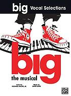 Big : the musical