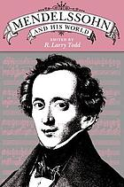 Mendelssohn and his world