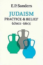Judaism : practice and belief, 63 BCE-66 CE
