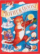 Mother Goose : the children's classic edition