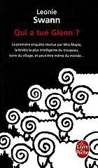 Qui a tué Glenn? : roman