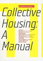 Collective housing : a manual