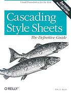 Cascading style sheets the definitive guide