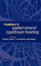 Frontiers in applied general equilibrium modeling in honor of Herbert Scarf