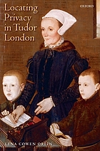 Locating privacy in Tudor London