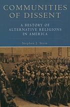 Communities of dissent : a history of alternative religions in America