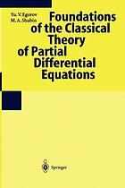 Foundations of the classical theory of partial differential equations