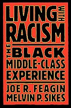 Living with racism : the Black middle-class experience