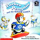 Parker Penguin and the Winter Games