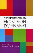 Perspectives on Ernst von Dohnányi