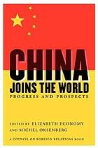 China joins the world : progress and prospects