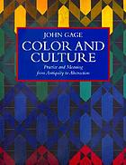 Color and culture : practice and meaning from antiquity to abstraction