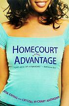 Homecourt advantage : a novel
