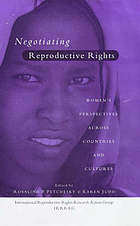 Negotiating reproductive rights : women's perspectives across countries and cultures