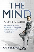 The mind : a user's guide