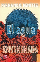 The poisoned water = El agua envenenada