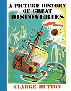 A picture history of great discoveries