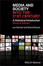 Media and society into the 21st century : a historical introduction