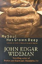 My soul has grown deep : classics of early African-American literature