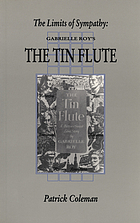 The limits of sympathy : Gabrielle Roy's The tin flute