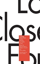 Looking closer : critical writings on graphic design