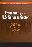 Productivity in the U.S. services sector : new sources of economic growth