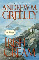 Irish cream : a Nuala Anne McGrail novel