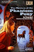 The mystery of the Phantom pony